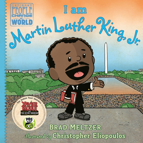 Brad Meltzer & Christopher Eliopoulos - I am Martin Luther King, Jr.