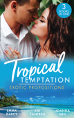 Tropical Temptation: Exotic Propositions