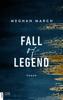 Meghan March - Fall of Legend Grafik
