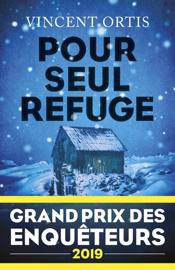 Pour seul refuge - Grand Prix des Enquêteurs 2019