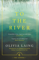 Olivia Laing - To the River artwork