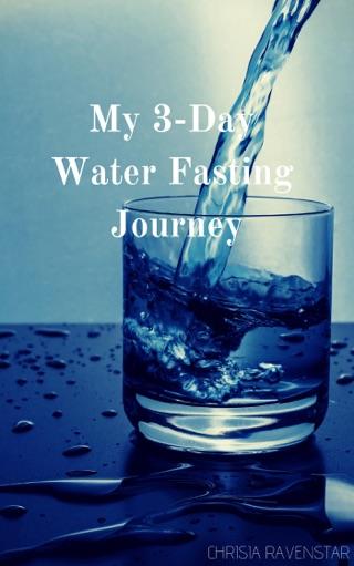 Three Day Water Fast