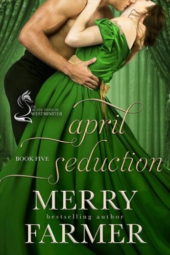 Merry Farmer - April Seduction