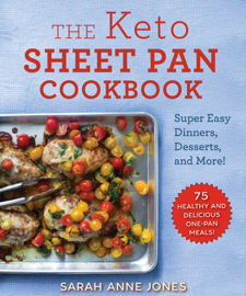 The Keto Sheet Pan Cookbook