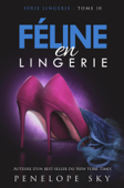 Download and Read Online Féline en Lingerie