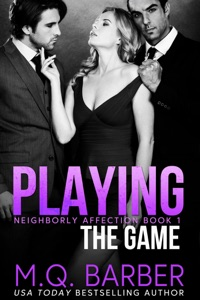 Playing the Game: Neighborly Affection Book 1 Book Cover