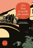 Non si uccide per amore Book Cover