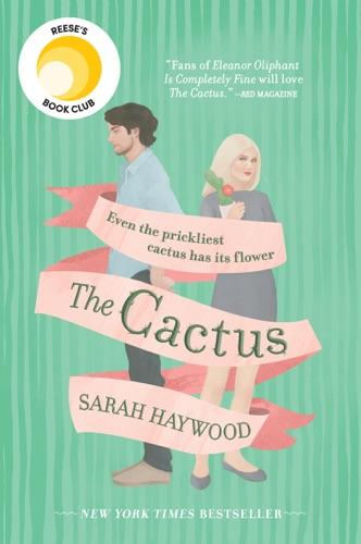 Sarah Haywood - The Cactus