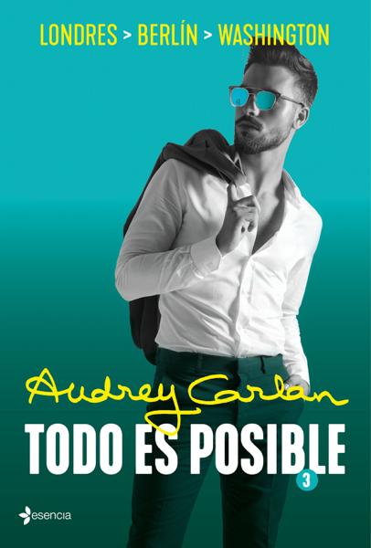 Todo es posible 3 by Audrey Carlan