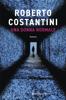 Roberto Costantini - Una donna normale artwork