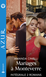 Mariages à Monteverre - Intégrale 2 titres