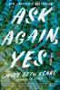Mary Beth Keane - Ask Again, Yes  artwork