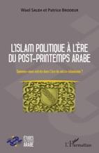 L'islam Politique à L'ère Du Post-printemps Arabe