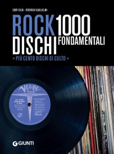 Rock: 1000 dischi fondamentali Libro Cover