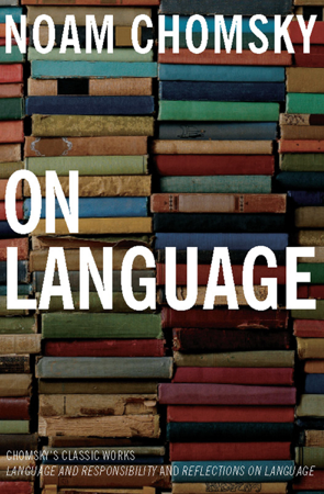 On Language - Noam Chomsky