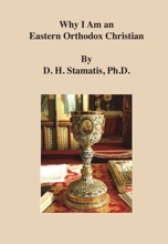 Why I Am An Eastern Orthodox Christian