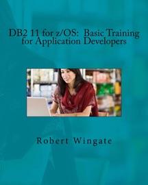 Db2 11 For Z Os Basic Training For Application Developers