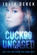 Cuckoo Uncaged