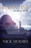 The Byzantine World War