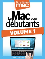 Le Mac pour débutants - Volume1