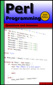 Perl Programming: Questions and Answers (2020 Edition)