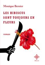 Les Hibiscus Sont Toujours En Fleurs