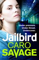 Caro Savage - Jailbird artwork