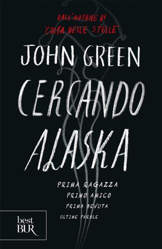 John Green - Cercando Alaska