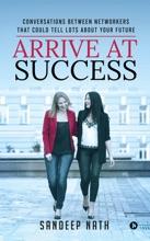 Arrive At Success