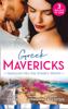 Maisey Yates, Julia James & Anne McAllister - Greek Mavericks: Seduced Into The Greek's World artwork