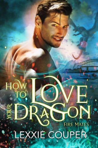 How to Love Your Dragon