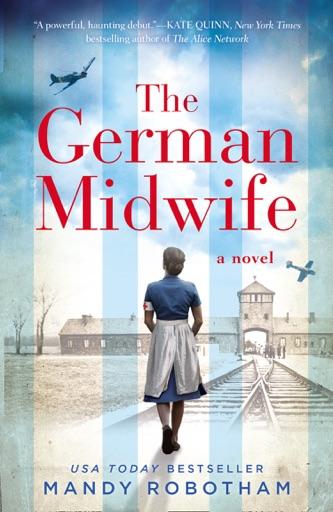 The German Midwife - Mandy Robotham