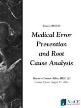 Medical Error Prevention And Root Cause Analysis
