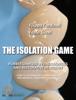 THE ISOLATION GAME - Operative Field Isolation in Endodontic and Restorative dentistry - Filippo Cardinali