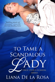To Tame a Scandalous Lady