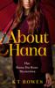 K T Bowes - About Hana artwork