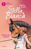 Stella Bianca - 3. Puledri, baci e gelosie