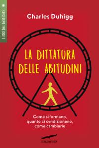 La dittatura delle abitudini Copertina del libro