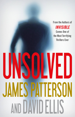 James Patterson & David Ellis - Unsolved book