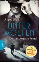 Alex Beer - Unter Wölfen - Der verborgene Feind artwork