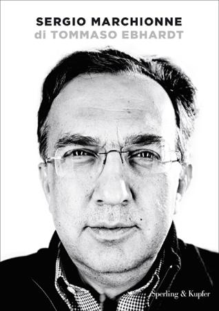 Sergio Marchionne - Tommaso Ebhardt