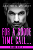 Jasinda Wilder - For a Goode Time Call... artwork