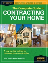 The Complete Guide To Contracting Your Home