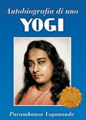Autobiografia di uno Yogi Book Cover