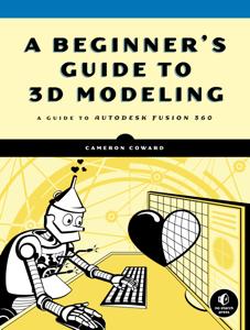 A Beginner's Guide to 3D Modeling Boekomslag