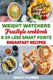 Weight Watchers Freestyle Cookbook book
