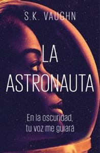 La astronauta Book Cover