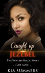 Caught Up With A Jezebel 9
