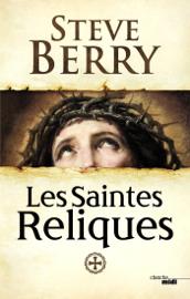 Les Saintes Reliques Par Les Saintes Reliques
