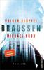 Volker Klüpfel & Michael Kobr - DRAUSSEN Grafik